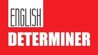 Determiner: English Grammar Class 7th