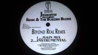 Jigmastas feat. Skam & The Buildin Bloxx - Beyond Real Remix (DJ Spinna Prod. 1998) 1998