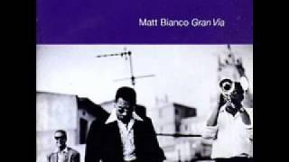 Matt Bianco - Can