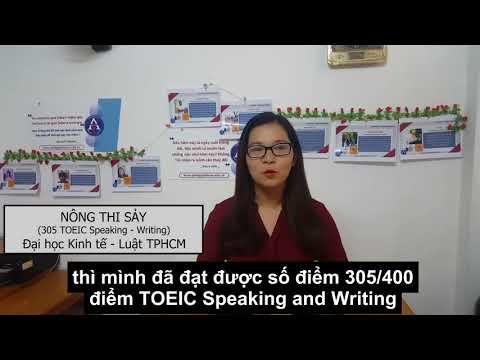 [CẢM NHẬN HỌC VIÊN ANH NGỮ THIÊN ÂN] - BẠN NÔNG THỊ SẢY - 305 TOEIC SPEAKING & WRITING