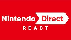 Nintendo Direct React - 13.09.2018