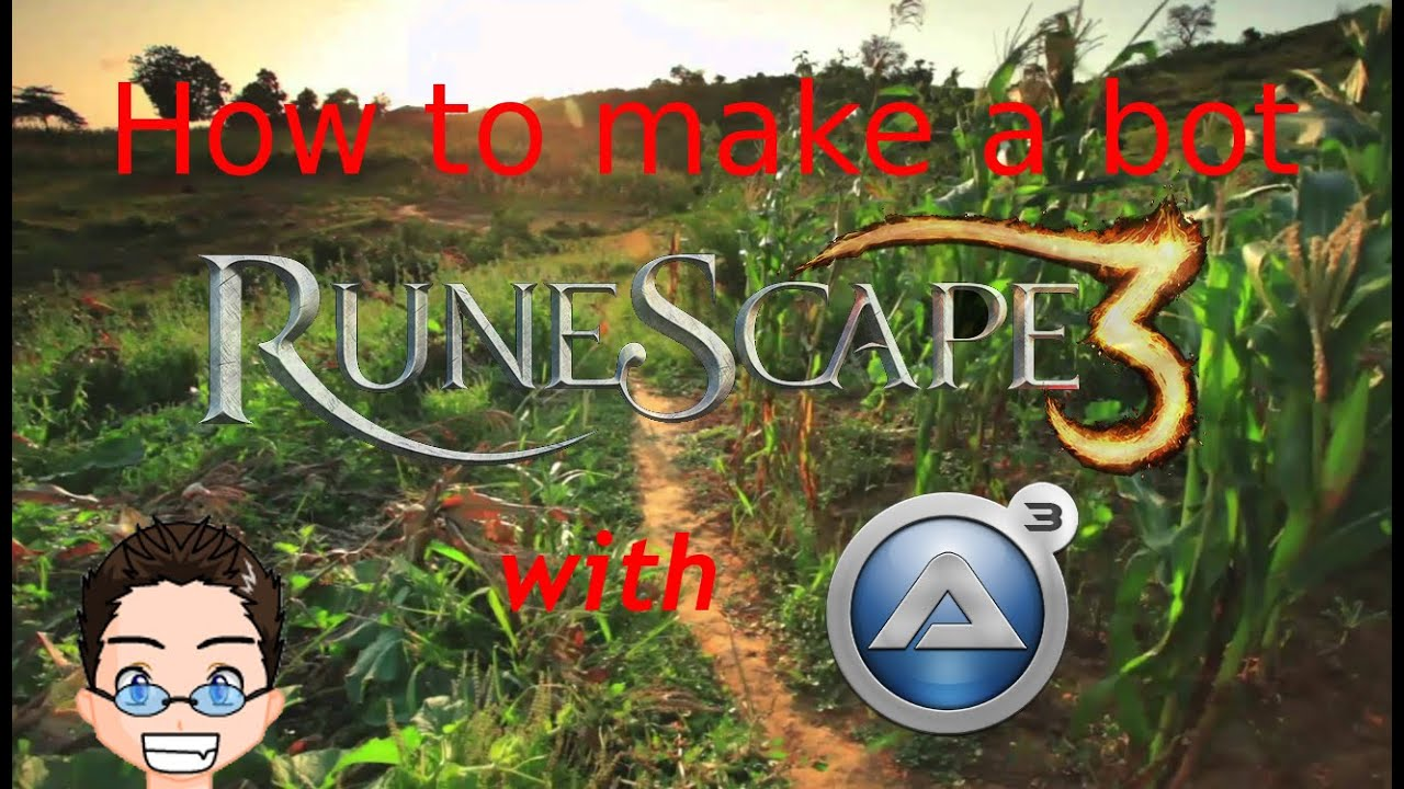 How to make a bot with AutoIt for RuneScape Full Walkthrough