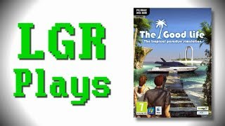 LGR Plays - The Good Life