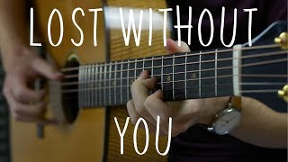Freya Ridings - Lost Without You - Fingerstyle Guitar Cover Video