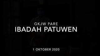 Ibadah Patuwen GKJW Jemaat Pare 1 Oktober 2020.