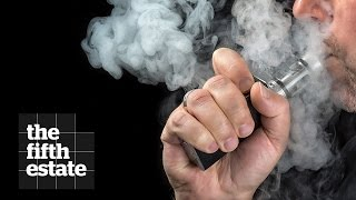 E-Cigarettes : Welcome Back, Big Tobacco - the fifth estate