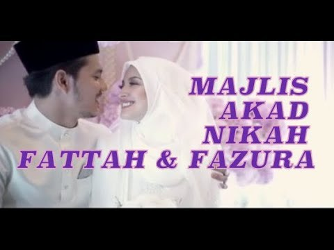 Video Full Akad Nikah Fattah Amin & Fazura (27 November 2017)