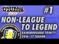 Non-League to Legend FM17 - GAINSBOROUGH - S01 E01 - THE BEGINNING - Football Manager 2017 Mp3