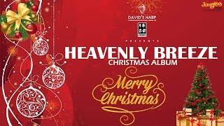 Manjolum Raavileeran | Heavenly Breeze | Christian Album | 4 Musics |