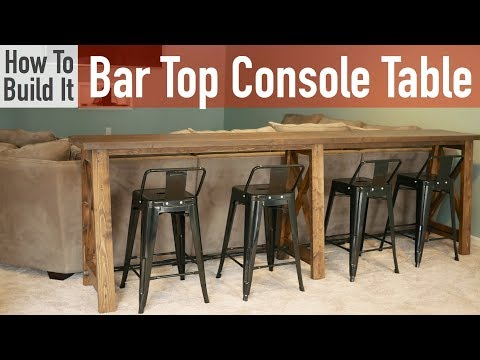 DIY Bar Top Console Table