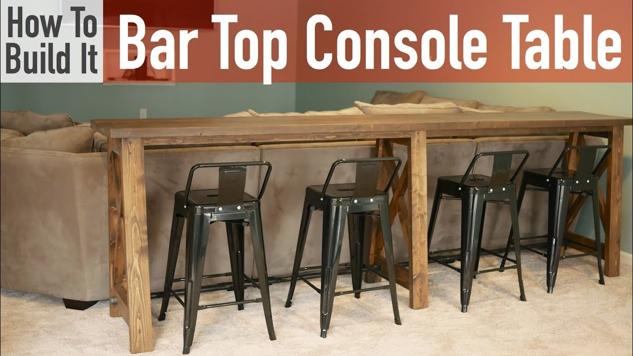 diy bar. DIY Bar Top Console Table  YouTube