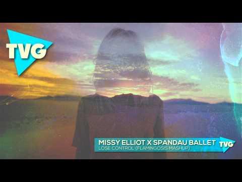 Missy Elliot x Spandau Ballet - Lose Control (Flamingosis Mashup)