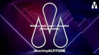 MaRLo feat. Jano - Haunted (Dimatik Remix)