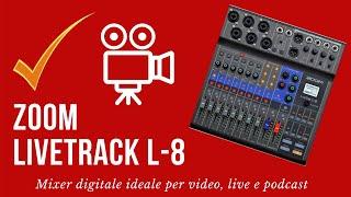 Zoom LIVETRACK L-8 - Recensione e prova in italiano - Ceccherini Music