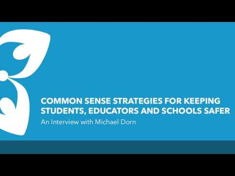 School Safety: Common Sense Strategies for Educators