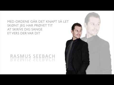 Du' det dejligste jeg har - Rasmus Seebach - Instrumental - Tekst