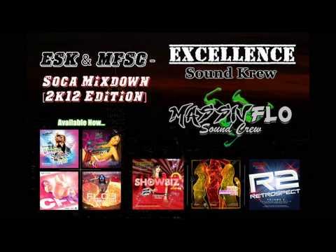 Massiv Excellence Soca 2012 Mixdown - Excellence Sound Krew & Massiv Flo