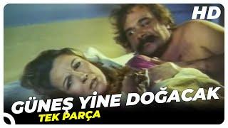 Güneş Yine Doğacak  Eski Türk Filmi Tek Parça (Restorasyonlu)