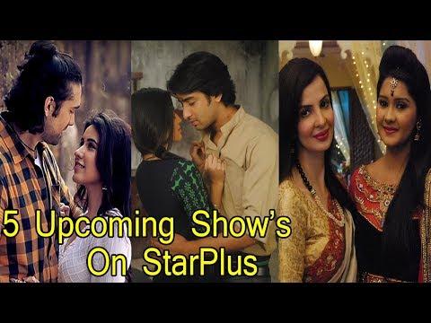 Top 5 Hindi Serials Will Start On StarPlus
