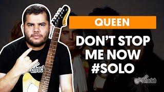 DON'T STOP ME NOW - Queen | Como fazer solo de guitarra
