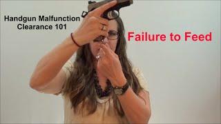 Handgun Malfunction Clearance 101 (Ep. 2): Failure to Feed