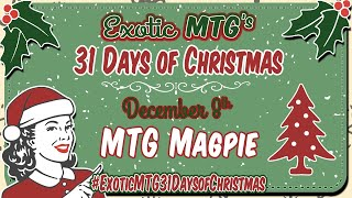 Exotic MTG's 2nd Annual 31 Days of Christmas Giveaway