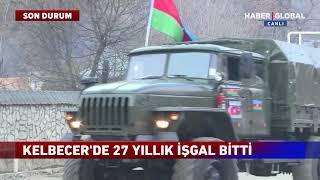 Azerbaycan Askerleri Kelbecer'e İşte Böyle Girdi!