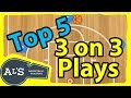 Top 5 BEST 3 on 3 Basketball Plays