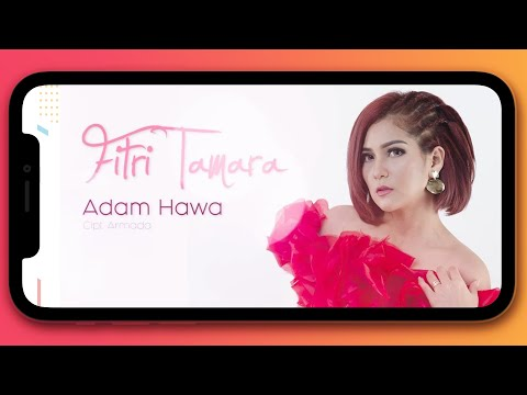 Fitri Tamara - Adam Hawa (Video Lirik)