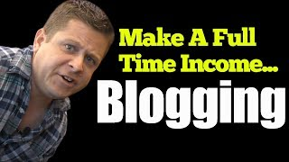 How to Go Full Time Blogging  + Affiliate Marketing -  THE TRUTH
