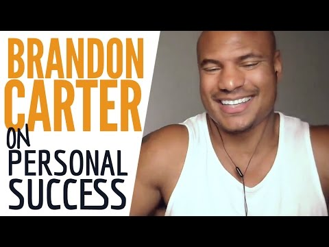 Brandon Carter On Personal Success & Overcoming Challenges