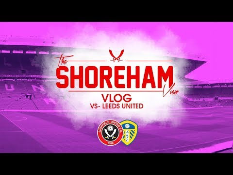 Sheffield United VS Leeds Vlog | Brooks Will Tear You Apart
