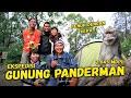 Ekspedisi Gunung Panderman ( 2.045 mdpl ) - Perjalanan Seru Ditemani Para Kera Hutan !