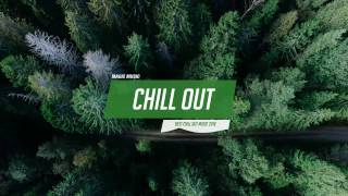 Chill Out Music Mix ❄ Best Chill Trap RnB Indie ♫