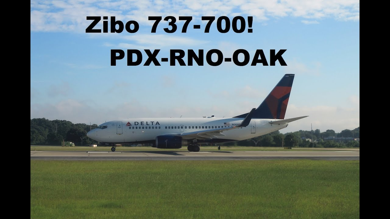 X Plane 11 | Zibo 737-700! | PDX-RNO