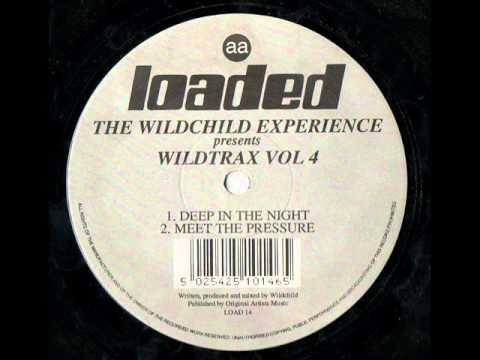 THE WILDCHILD EXPERIENCE - WildTrax VOL 4 - Meet The Pressure