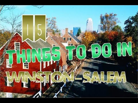 Top 15 Things To Do In Winston-Salem, North Carolina