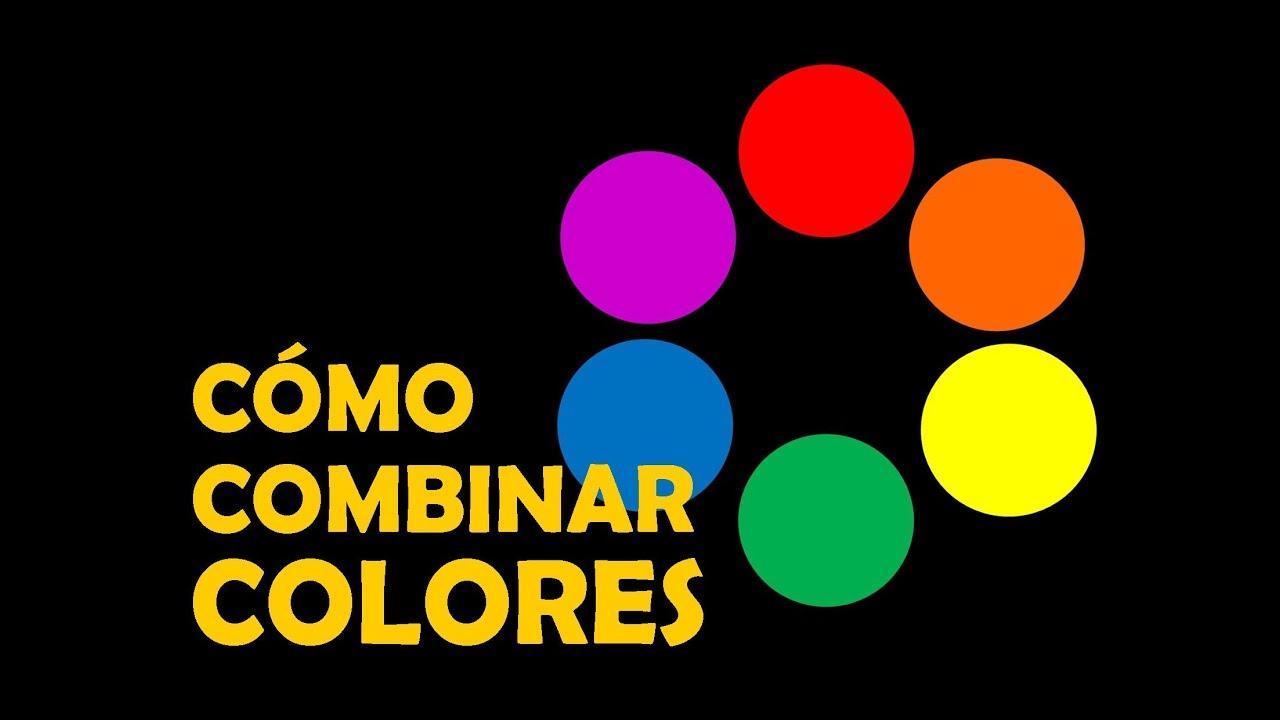 Como Combinar Colores Youtube - Colores-combinacion