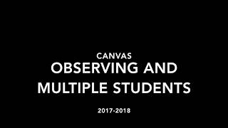 Observing Multiple Students in Canvas