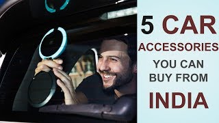 5 Car Accessories You Can Buy From India | Desi Bit