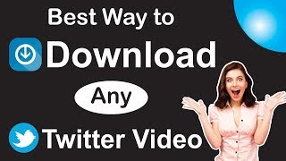 Gambar cover Best Way to download any twitter video Easiest Way