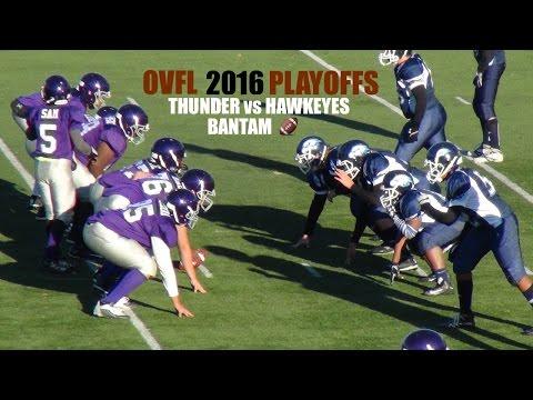 THUNDER vs. Hawkeyes | OVFL BANTAM FALL PLAYOFFS 2016
