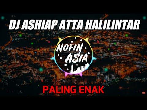 DJ Ashiaaappp - Atta Halilintar (Remix Full Bass Terbaru 2019)