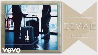 Sin Bandera - De Viaje (Cover Audio)