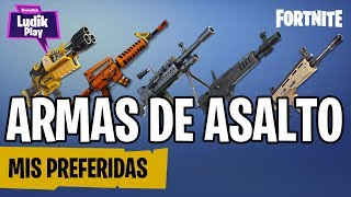 ASSAULT WEAPONS: MY FAVOURITES ? FORTNITE SAVE THE WORLD SPANISH GUIDE