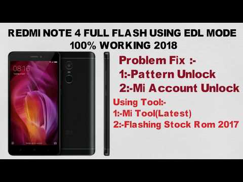 How to flash Redmi note 4 using Qualcomm/edl mode 2017 (Remove