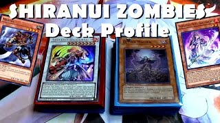 SHIRANUI ZOMBIES Deck Profile - The Walking Shiranuis. Yugioh Post BOSH Format