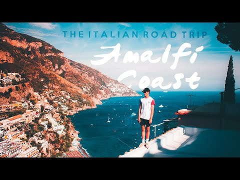 The Italian Road Trip: Amalfi Coast