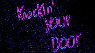 knockin-39-your-door-tayr-official-music-video