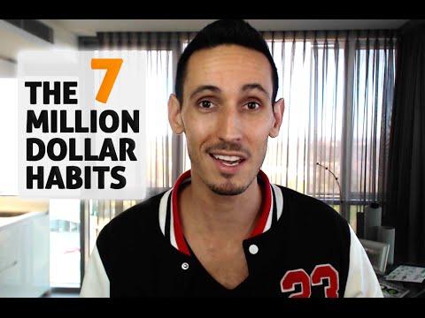 7 Million Dollar Habits